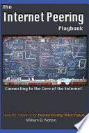 The Internet Peering Playbook