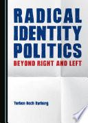 Radical Identity Politics Book PDF