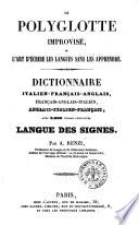 Le polyglotte improvisé, ou L'art d'écrire les langues sans les apprendre dictionnaire italien-français-italien, français-anglais-italien, anglais-italien-français, avec 3000 verbes conjugués par A. Renzi (...)