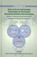 State of the art and Emerging Technologies for Therapeutic Monoclonal Antibody Characterization