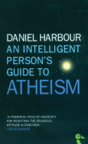 An Intelligent Person s Guide to Atheism