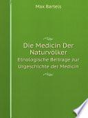 Die Medicin Der Naturv?lker
