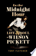 In The Midnight Hour : the 1960s and '70s. with...