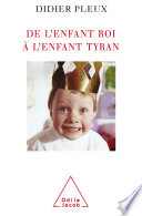 illustration De l'enfant roi à l'enfant tyran