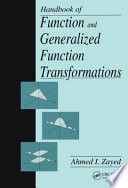 Handbook of Function and Generalized Function Transformations