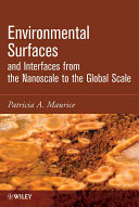 Environmental Surfaces and Interfaces from the Nanoscale to the Global Scale
