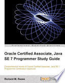 Oracle Certified Associate Java Se 7 Programmer Study Guide