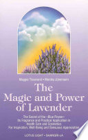 Magic and Power of Lavender