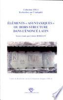 El  ments  asyntaxiques  ou hors structure dans l   nonc   latin