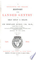 A Genealogical and Heraldic History of the Landed Gentry of Great Britain   Ireland Book PDF