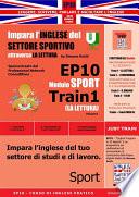 Corso di Inglese Pratico EP10     Impara l   inglese del settore sportivo con LA LETTURA