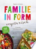 Familie in Form   vegetarisch