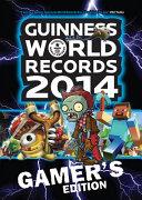 Guinness World Records 2014 Gamer s Edition