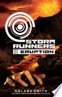 Storm Runners  3  Eruption