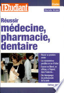 Réussir médecine, pharmacie, dentaire