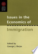 Issues in the Economics of Immigration