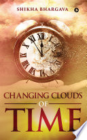 CHANGING CLOUDS OF TIME