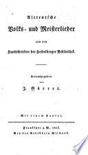 Altteutsche Volks- und Meisterlieder aus den Handschriften der Heidelberger Bibliothek