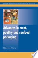 Advances in Meat  Poultry and Seafood Packaging