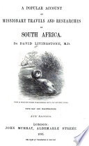 A Popular Account of Missionary Travels and Researches in South Africa