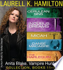 Laurell K  Hamilton s Anita Blake  Vampire Hunter collection 11 15