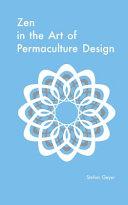 Zen in the Art of Permaculture Design