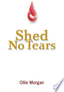 Shed No Tears Book PDF