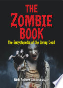 The Zombie Book Infectious Zombies The Epidemic Of The Living