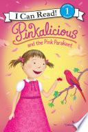 Pinkalicious And The Pink Parakeet book