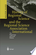 History of Regional Science and the Regional Science Association International