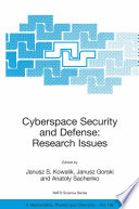 Cyberspace Security And Defense: Research Issues : ...
