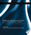 Maternity Services And Policy In An International Context