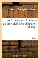 Trait Th Orique Et Pratique De Droit Civil Des Obligations