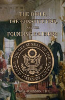 The Bible  the Constitution  and the Founding Fathers