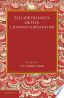 Palladii Dialogus De Vita S  Joannis Chrysostomi