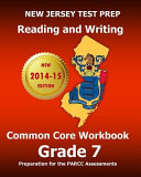 New Jersey Test Prep Reading and Writing Common Core Workbook Grade 7