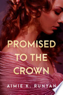 Promised to the Crown Book PDF