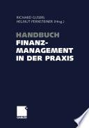 Handbuch Finanzmanagement in der Praxis