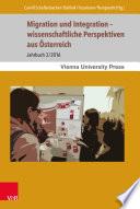 Migration und Integration – wissenschaftliche Perspektiven aus Österreich