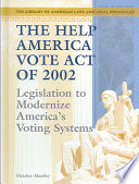 The Help America Vote Act of 2002