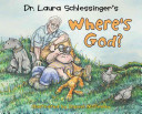 Dr. Laura Schlessinger's Where's God?