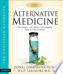 Alternative Medicine : alternative medicine keeps pace with...
