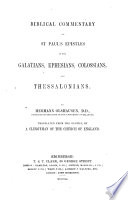Olshausen's Biblical Commentary On St Paul's Epistles To The Galatians, Ephesians, Colossians, And Thessalonians : ...
