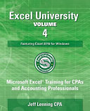 Excel University Volume 4   Featuring Excel 2016 for Windows