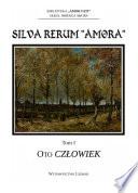 """Silva Rerum """"Amora"""""""