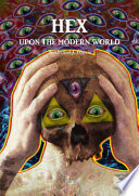 Hex Upon the Modern World