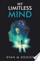 My Limitless Mind