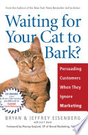 Ebook Waiting for Your Cat to Bark? Epub Bryan Eisenberg,Jeffrey Eisenberg Apps Read Mobile