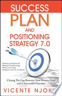 Success Plan and Positioning Strategy 7 0