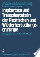 Implantate und Transplantate in der Plastischen und Wiederherstellungschirurgie
